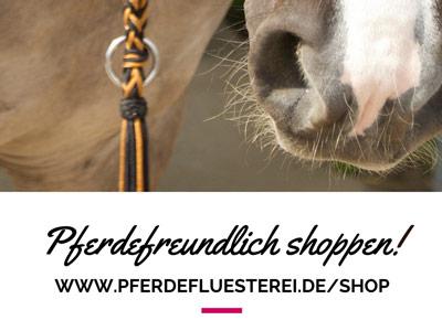 Pferdefreundlich Einkaufen - der Pferdeflüsterei.de Shop