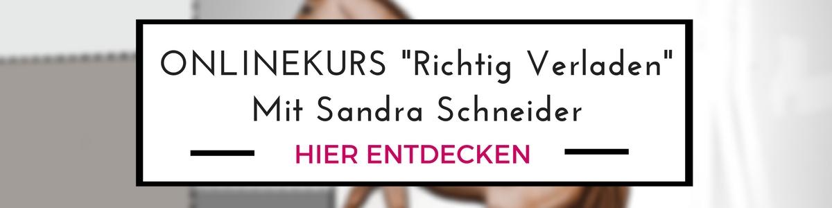 """""""Richtig Verladen"""" - der Online Kurs mit Sandra Schneider"""