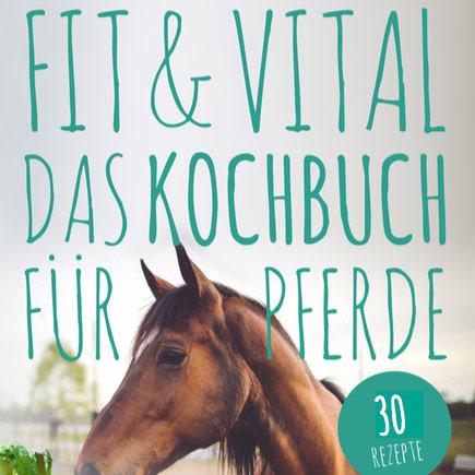 Fit & Vital Kochbuch Pferdekochbuch Cover
