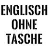 Englisch - ohne Taschen