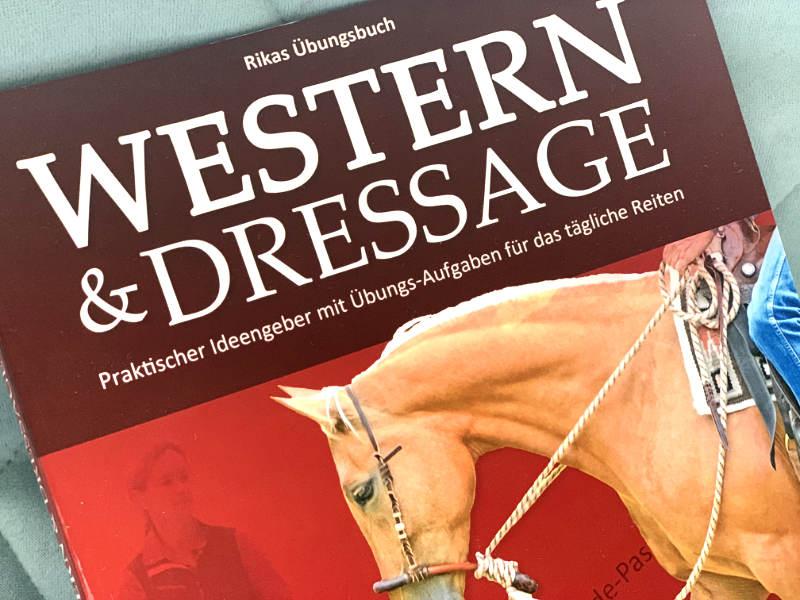 Western & Dressage! Schritt für Schritt zu einem feinen Reitpferd 8