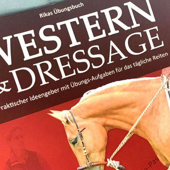Western & Dressage! Schritt für Schritt zu einem feinen Reitpferd 2